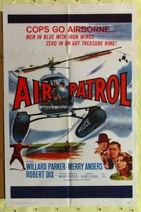 8m018 AIR PATROL 1sh '62 helicopter police, Willard Parker, Merry Anders, Robert Dix