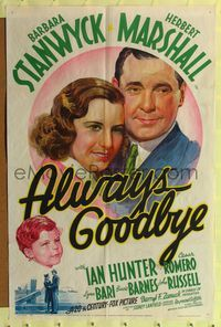 8m026 ALWAYS GOODBYE 1sh '38 close-up romantic art of Barbara Stanwyck, Herbert Marshall!