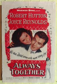 8m027 ALWAYS TOGETHER 1sh '48 Robert Hutton, Joyce Reynolds, Cecil Kellaway!
