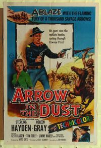 8m044 ARROW IN THE DUST 1sh '54 tough double-fisted Sterling Hayden, pretty Coleen Gray!
