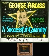 8v069 SUCCESSFUL CALAMITY glass slide '32 Arliss in a movie you'll enjoy more than The Millionaire