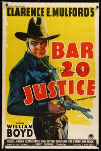 8x266 BAR 20 JUSTICE linen 1sh '38 wonderful full-length art of William Boyd as Hopalong Cassidy!