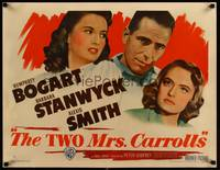 8y055 TWO MRS. CARROLLS style B 1/2sh '47 Humphrey Bogart between Barbara Stanwyck & Alexis Smith!