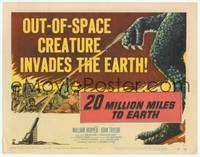 9k001 20 MILLION MILES TO EARTH TC '57 out-of-space creature invades the Earth, cool monster art!
