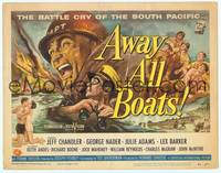 9k010 AWAY ALL BOATS TC '56 Jeff Chandler, Reynold Brown art, battle cry of the South Pacific!