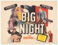 9k015 BIG NIGHT TC '51 John Drew Barrymore found love, hate & murder, Joseph Losey film noir!