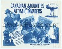 9k019 CANADIAN MOUNTIES VS ATOMIC INVADERS TC '53 wacky Republic sci-fi serial!