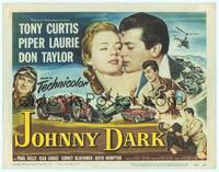 9k066 JOHNNY DARK TC '54 Tony Curtis, Piper Laurie, Don Taylor, cool car racing art!