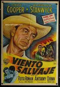 1a060 BLOWING WILD Argentinean '53 Gary Cooper, Barbara Stanwyck, Ruth Roman, Anthony Quinn