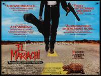 1a010 EL MARIACHI British quad '93 first movie written & directed by Robert Rodriguez!