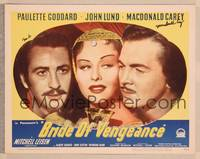 1d005 BRIDE OF VENGEANCE signed LC #8 '49 by Macdonald Carey, c/u with Paulette Goddard & John Lund