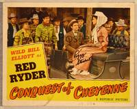 1d012 CONQUEST OF CHEYENNE signed LC '46 by Peggy Stewart, who's glaring at Wild Bill Elliott!