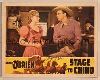 1d052 STAGE TO CHINO signed LC '40 by Virginia Vale, who's close up with cowboy George O'Brien!
