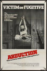 6p022 ABDUCTION 1sh '75 victim or fugitive, she became the most wanted woman in America!
