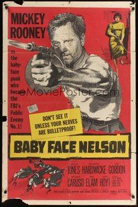 7r060 BABY FACE NELSON 1sh '57 great art of Public Enemy No. 1 Mickey Rooney firing tommy gun!