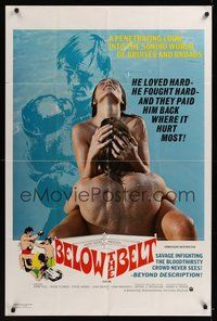 7r076 BELOW THE BELT 1sh '71 a penetrating look into the sordid world of bruises and broads!