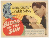 7s033 BLOOD ON THE SUN TC '45 James Cagney in fight, plus close up with sexy Sylvia Sidney!