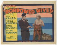 7s035 BORROWED WIVES TC '30 sexy half-dressed Vera Reynolds pretends to be married to Rex Lease!
