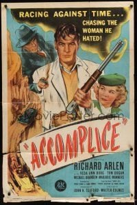 8e013 ACCOMPLICE 1sh '46 Richard Arlen in a mad dash for freedom, he hates Veda Ann Borg!