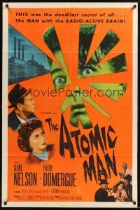 8e050 ATOMIC MAN 1sh '56 wacky image of the man with the radio-active brain, plus Faith Domergue!