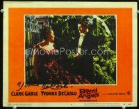 9w070 BAND OF ANGELS signed LC #6 '57 by Yvonne De Carlo, who's close up with Clark Gable!