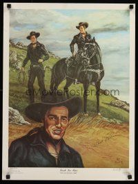 9w051 LASH LA RUE signed #705/950 special 18x24 '84 by the cowboy star AND the artist, Rob E.!