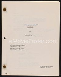 9z113 BROADCAST NEWS revised second draft script January 12, 1987, screenplay by James L. Brooks!
