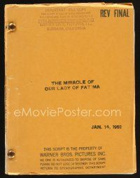 9z142 MIRACLE OF OUR LADY OF FATIMA revised final draft script Jan 1952, screenplay by Crane Wilbur