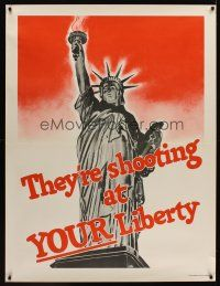 1j035 THEY'RE SHOOTING AT YOUR LIBERTY WWII war poster '42 great image of the Statue of Liberty!