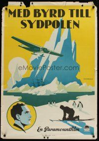 1k064 film: WITH BYRD AT THE SOUTH POLE Swedish '30 Admiral Byrd's first Antarctic expedition!