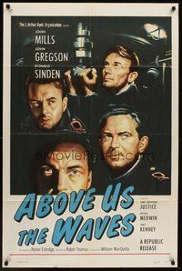 2p013 ABOVE US THE WAVES 1sh '56 art of John Mills & English WWII sailors in sub!