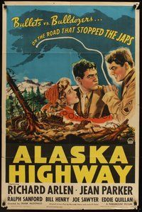 2p022 ALASKA HIGHWAY 1sh '43 art of Richard Arlen & Jean Parker, bullets vs bulldozers!