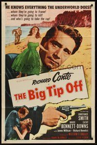 2p066 BIG TIP OFF 1sh '55 Richard Conte knows everything the underworld does, film noir!