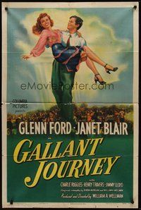 2p264 GALLANT JOURNEY 1sh '46 art of Glenn Ford carrying sexy Janet Blair!