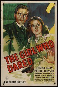 2p277 GIRL WHO DARED 1sh '44 cool dramatic art of Lorna Gray & Peter Cookson!