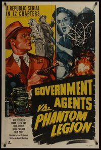 2p296 GOVERNMENT AGENTS VS. PHANTOM LEGION 1sh '51 Walter Reed in Republic serial action!