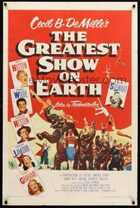 2p309 GREATEST SHOW ON EARTH 1sh '52 Cecil B. DeMille circus classic, Charlton Heston, Stewart!