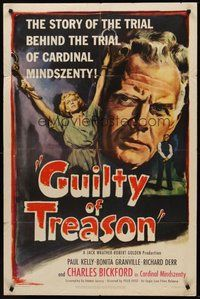2p310 GUILTY OF TREASON 1sh '50 Paul Kelly, Charles Bickford, Bonita Granville all tied up!