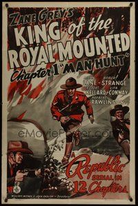 2p427 KING OF THE ROYAL MOUNTED chapter 1 1sh '40 serial, Man Hunt, cool artwork of Mountie!