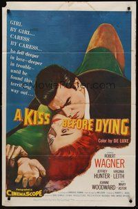 2p429 KISS BEFORE DYING 1sh '56 great close up art of Robert Wagner & Joanne Woodward!