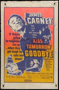 2p430 KISS TOMORROW GOODBYE 1sh R50s great art of James Cagney hotter than he was in White Heat!