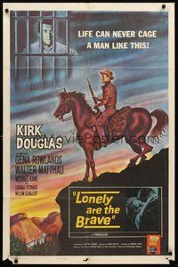 2p467 LONELY ARE THE BRAVE 1sh '62 Kirk Douglas classic, who was strong enough to tame him?