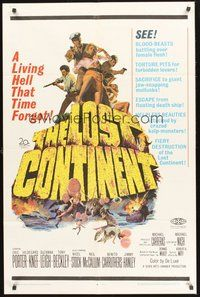 2p472 LOST CONTINENT 1sh '68 discovered in all its monstrous horror, living hell that time forgot!