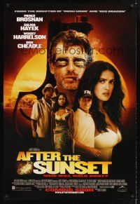 2y039 AFTER THE SUNSET advance DS 1sh '04 Pierce Brosnan, Salma Hayek, Woody Harrelson, Don Cheadle