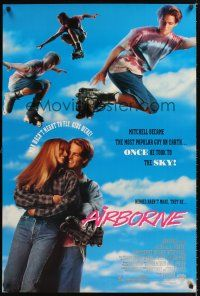 2y044 AIRBORNE 1sh '93 Seth Green, heroes aren't made, they're airborne, wacky rollerbladers!