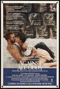 3e021 AGAINST ALL ODDS advance 1sh '84 Jeff Bridges makes out with Rachel Ward on the beach!