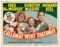 3h015 CALLAWAY WENT THATAWAY TC '51 Fred MacMurray, Dorothy McGuire & Howard Keel w/thumbs out!