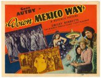 3h023 DOWN MEXICO WAY TC '41 Gene Autry & Smiley Burnette go south of the border!