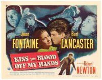 3h040 KISS THE BLOOD OFF MY HANDS TC '48 art of Joan Fontaine hiding fugitive Burt Lancaster!