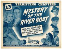 3h052 MYSTERY OF THE RIVER BOAT TC '44 Universal serial in 13 terrifying chapters!